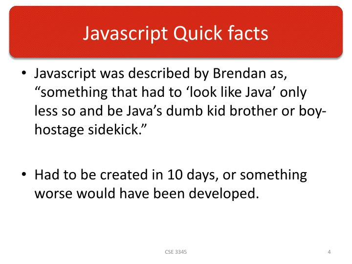 Javascript Quick facts