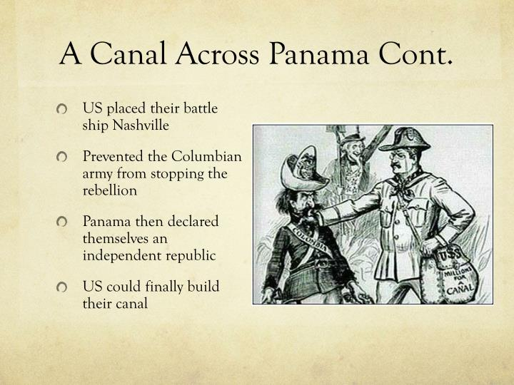 A Canal Across Panama Cont.