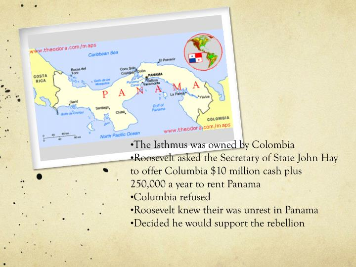 The Isthmus was owned by Colombia