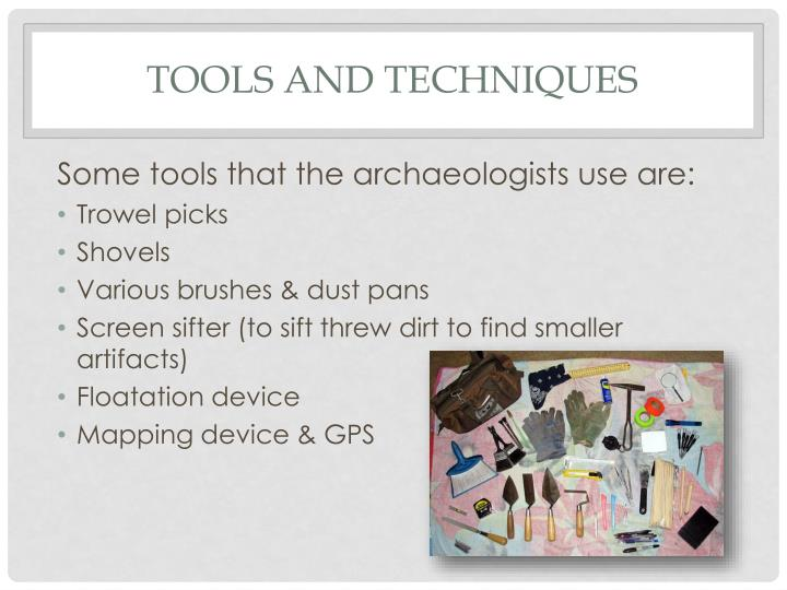 Tools and