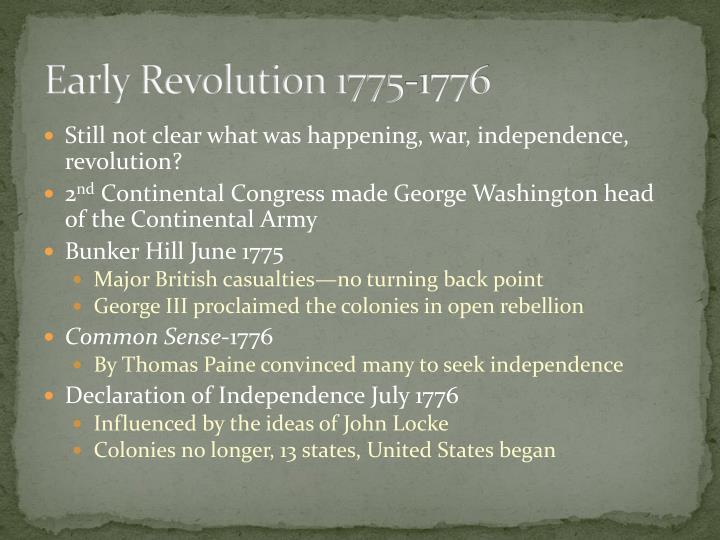 Early Revolution 1775-1776