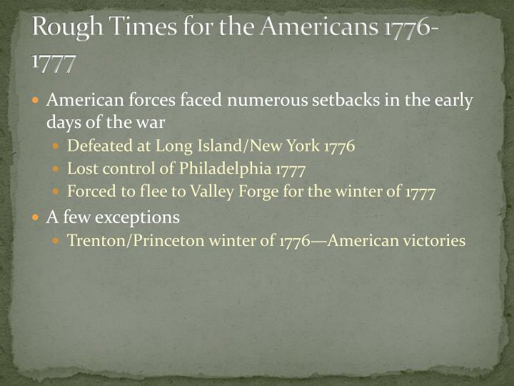 Rough Times for the Americans 1776-1777