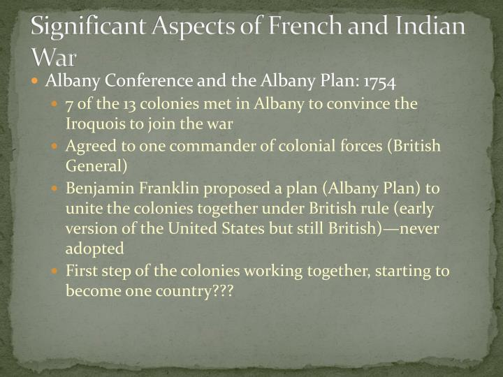 Significant Aspects of French and Indian War