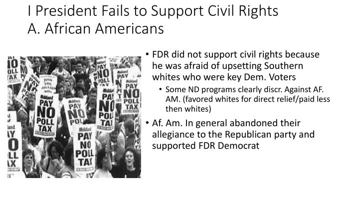 I president fails to support civil rights a african americans