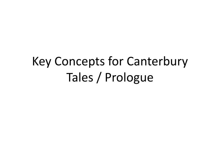 key concepts for canterbury tales prologue n.