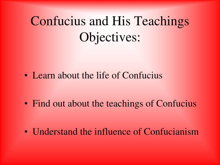 the teachings of confucius essay Free compare and contrast essay example on chinese philosophers the teachings of confucius and lao-tzu possess a very deep content and promote humaneness.
