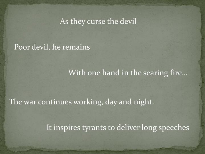 As they curse the devil