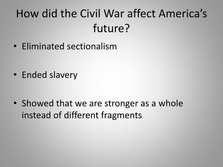 How did the Civil