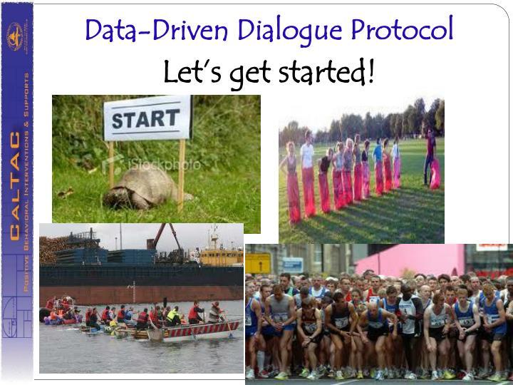 Data-Driven Dialogue Protocol