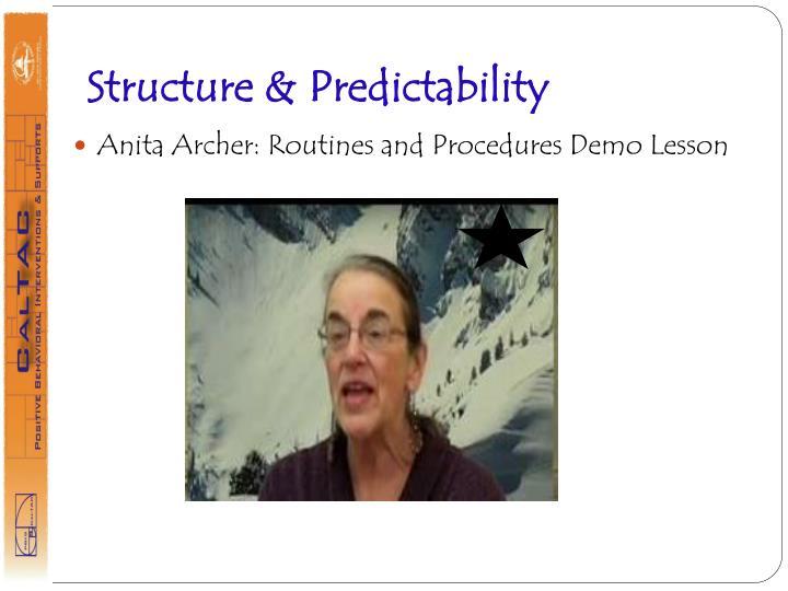 Structure & Predictability