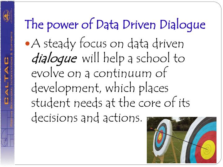 The power of Data Driven Dialogue