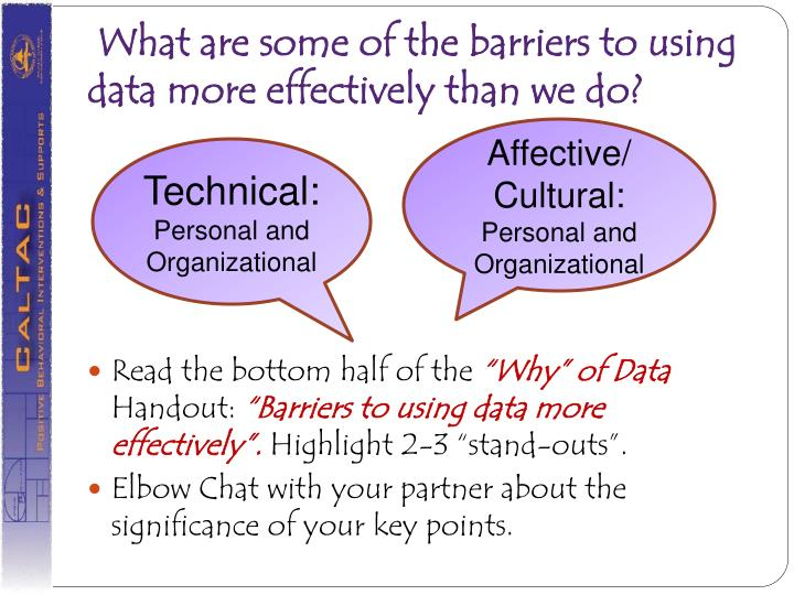 What are some of the barriers to using data more effectively than we do?