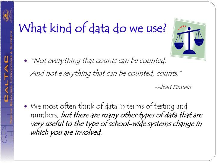 What kind of data do we use?