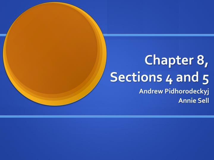 chapter 8 sections 4 and 5 n.