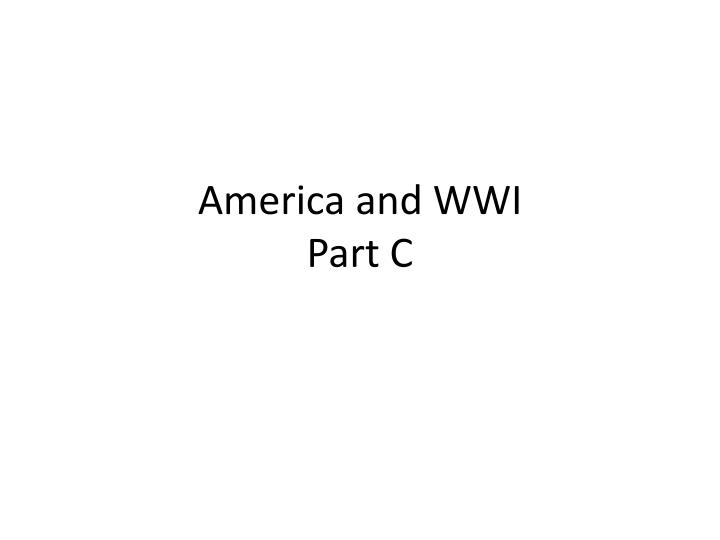 america and wwi part c n.