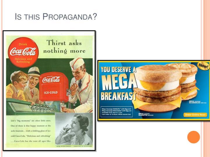 Is this Propaganda?