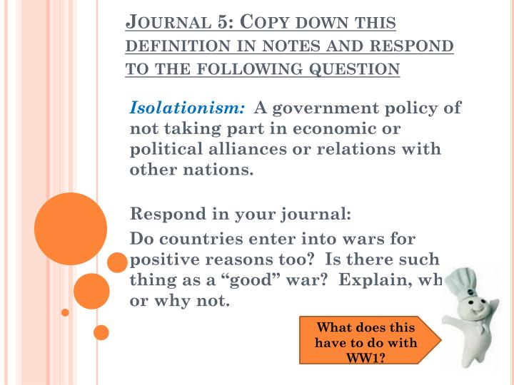 Journal 5 copy down this definition in notes and respond to the following question
