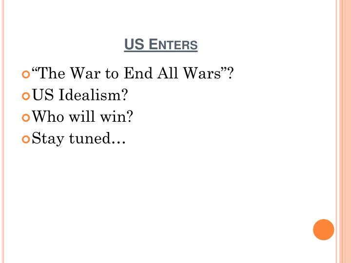 US Enters