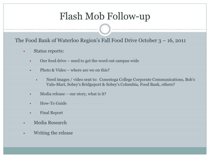 Flash Mob Follow-up