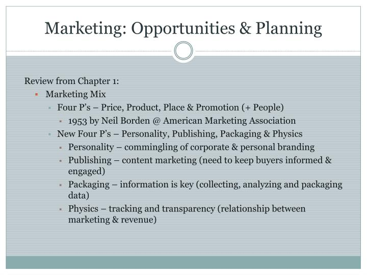 Marketing: Opportunities & Planning