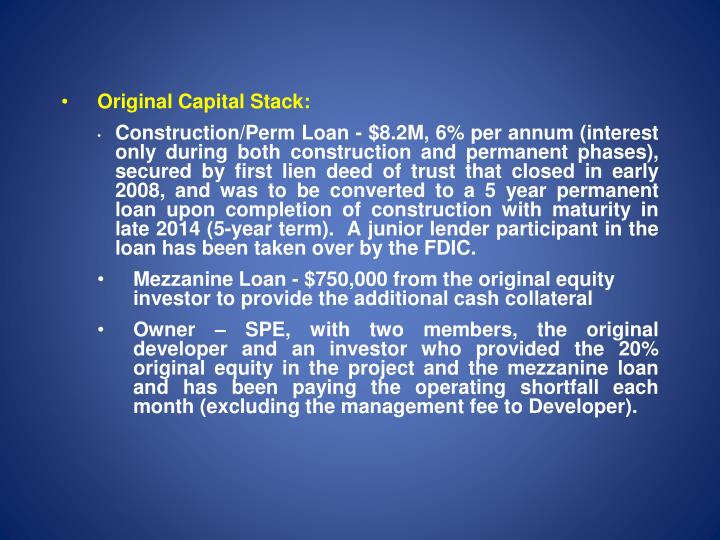 Original Capital Stack: