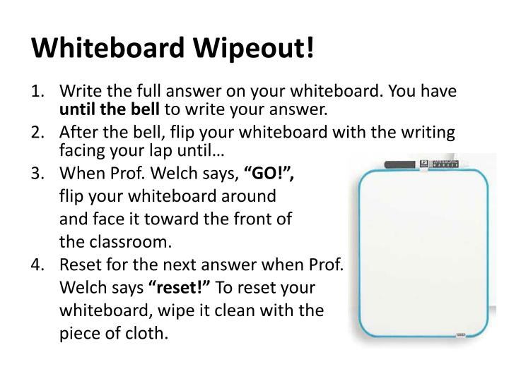 Whiteboard wipeout