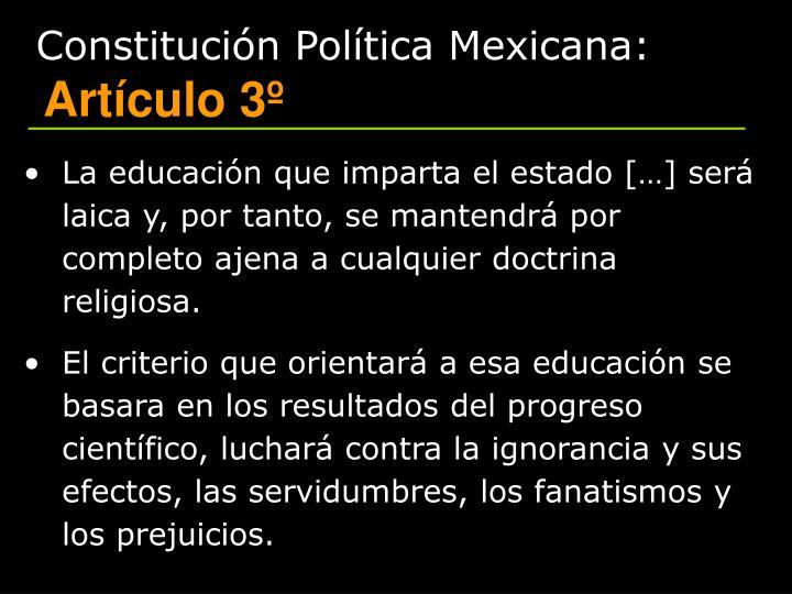 Constitución Política Mexicana: