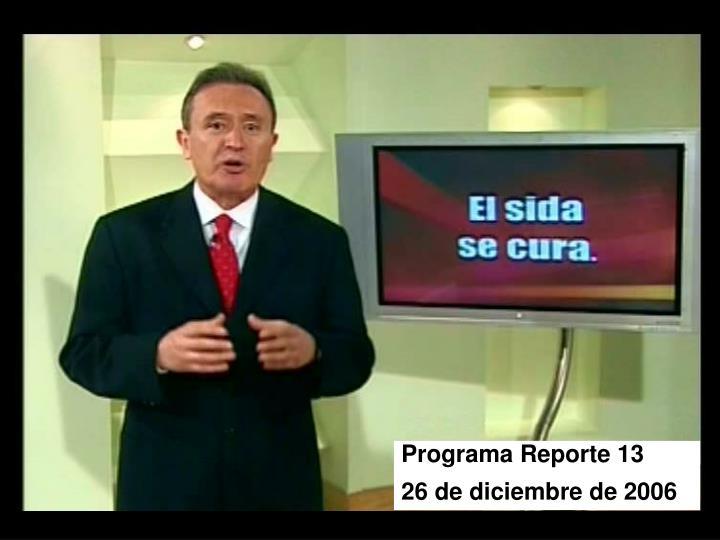 Programa Reporte 13