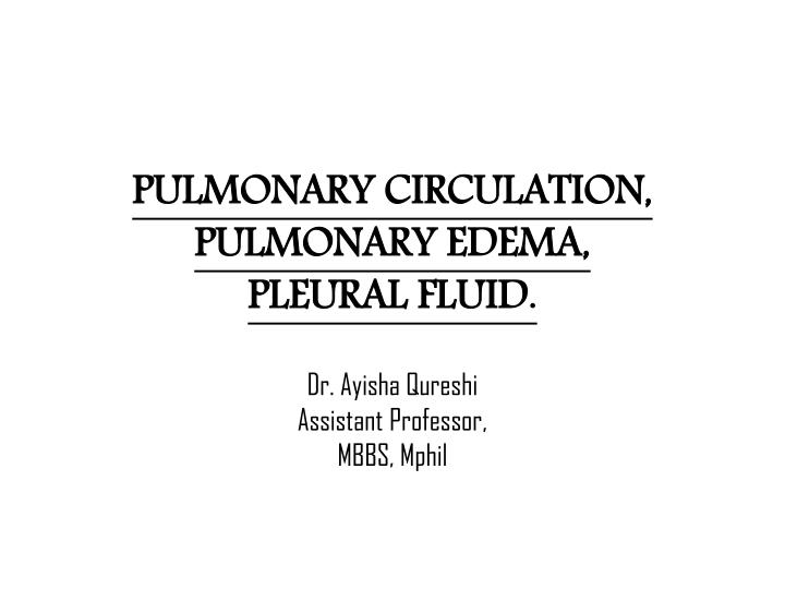pulmonary circulation pulmonary edema pleural fluid n.