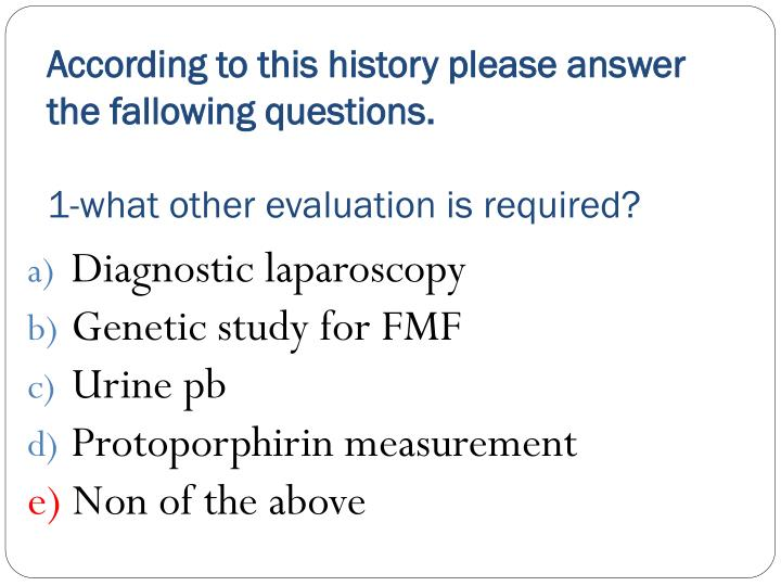 According to this history please answer the fallowing questions