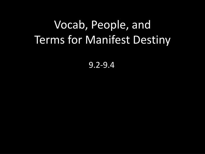 vocab people and terms for manifest destiny n.