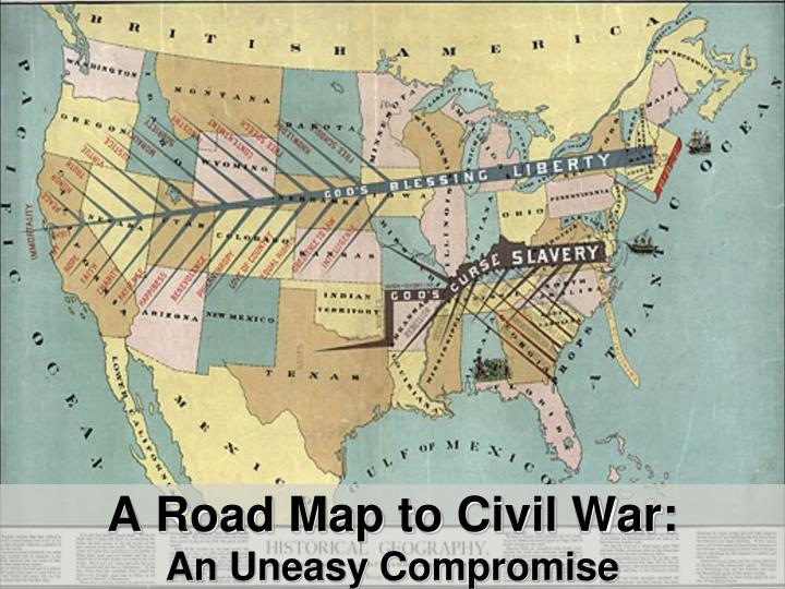 a road map to civil war an uneasy compromise n.