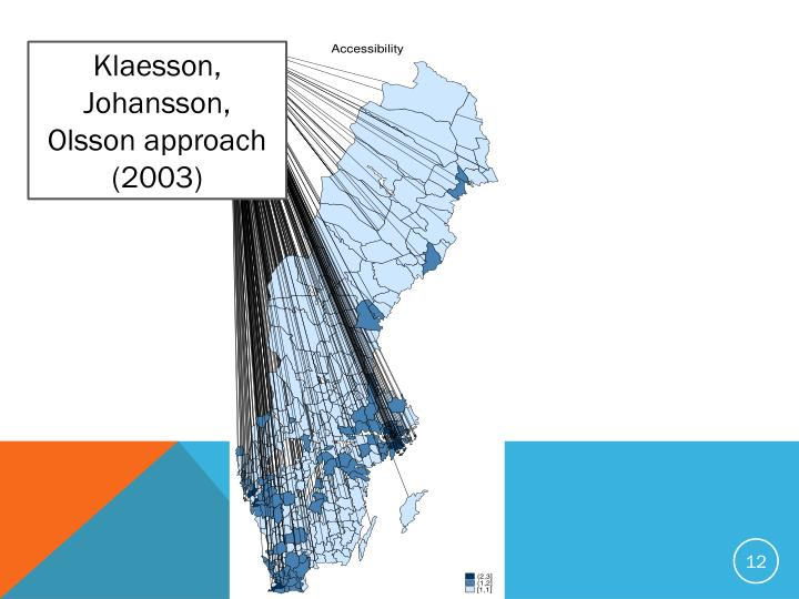 Klaesson, Johansson, Olsson approach (2003)
