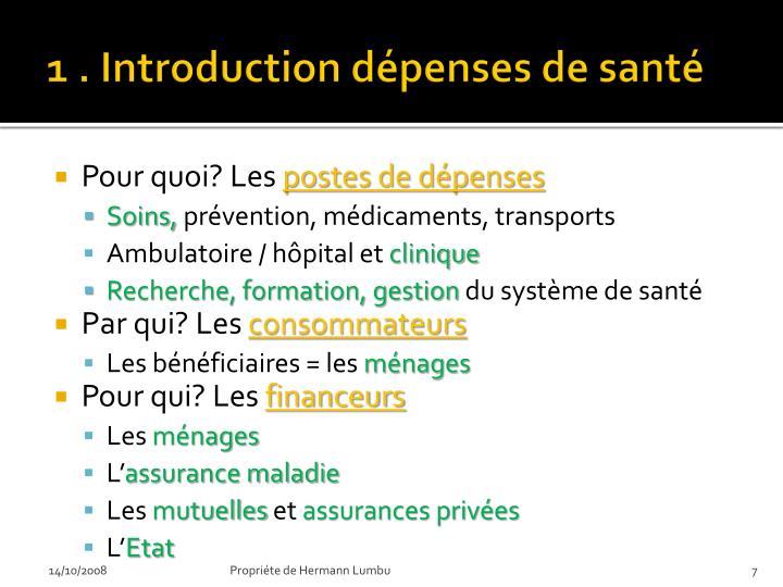 1 . Introduction dépenses de santé