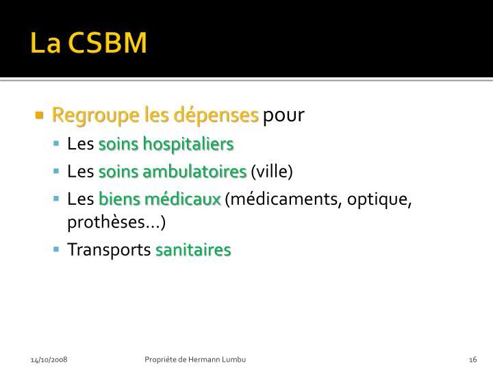 La CSBM