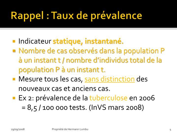 Rappel : Taux de prévalence