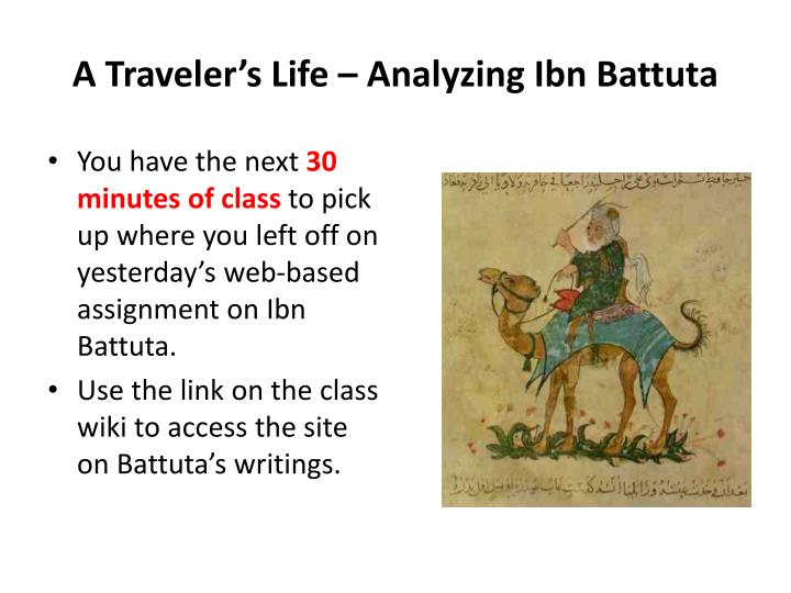 A Traveler's Life – Analyzing Ibn Battuta