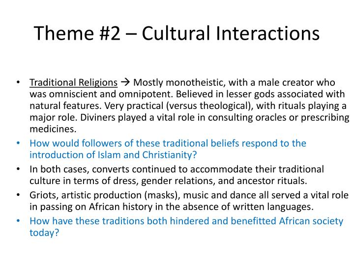 Theme #2 – Cultural Interactions