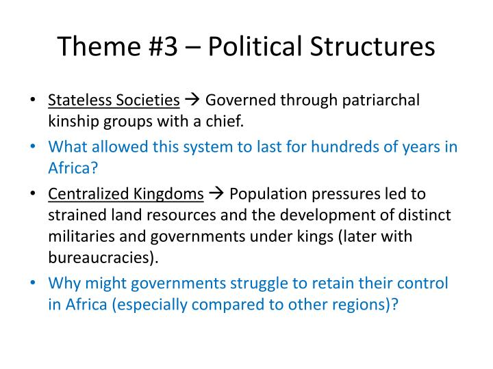 Theme #3 – Political Structures