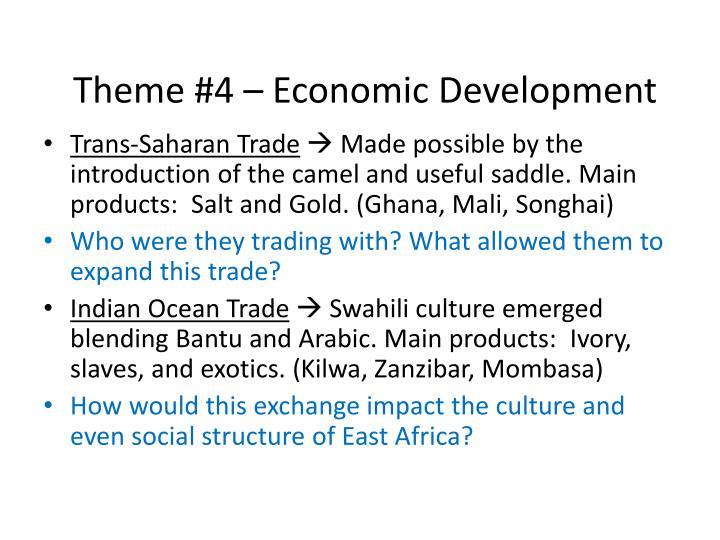 Theme #4 – Economic Development