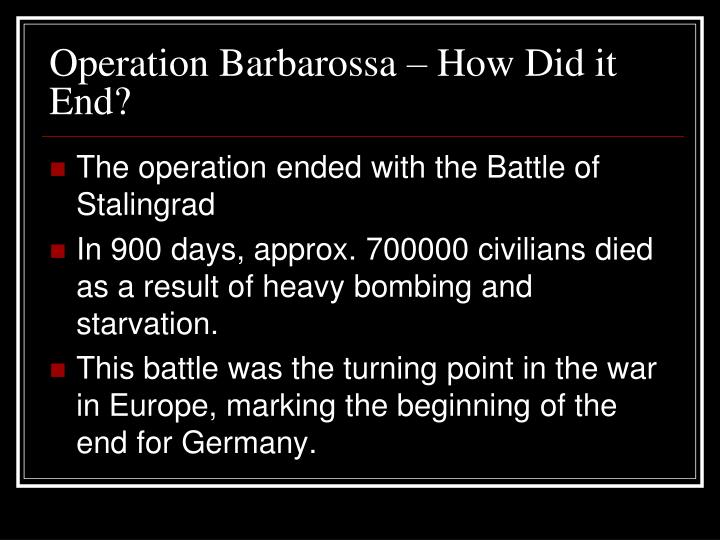 PPT - The battle of britain , operation barbarossa and ...