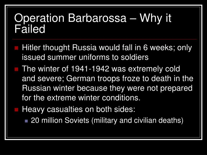 why did operation barbarossa fail Follow-up on my second video, well it took some time and you probably will realize why this video will cover the major errors and blunders during the planning and execution of operation barbarossa.