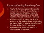 factors affecting breathing cont