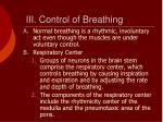 iii control of breathing