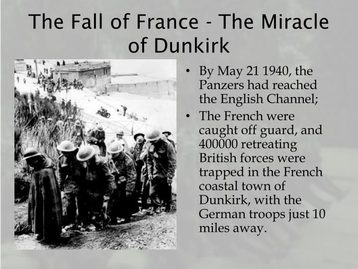 The Fall of France - The Miracle of Dunkirk