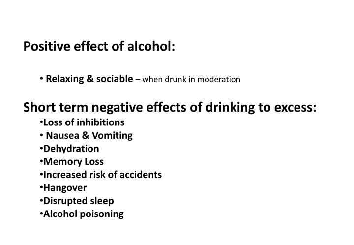 negative effects of alcohol Social and economic costs cover the negative economic impacts of alcohol consumption on the material welfare of the society as a wholethey comprise both direct costs - the value of goods and services delivered to address the harmful effects of alcohol, and indirect costs - the value of personal productive services that are not.