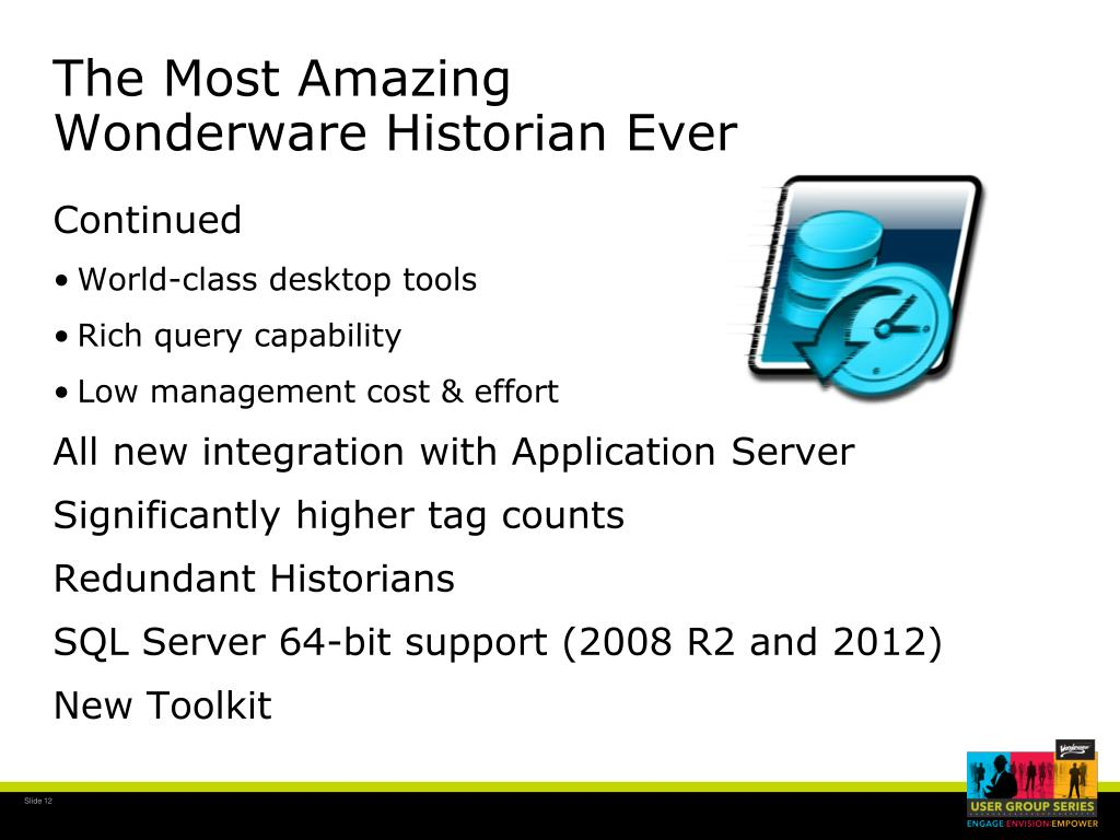 PPT - WW HMI SCADA-01 What's New in Wonderware Historian 2012 R2