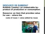resource or rubbish
