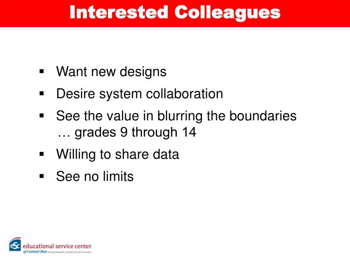 Interested Colleagues