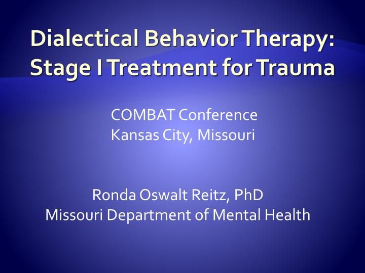 Dialectical behavior therapy stage i treatment for trauma